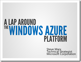 A Lap Around the Windows Azure Platform